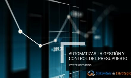 AUTOMATIZAR LA GESTIÓN Y CONTROL DEL PRESUPUESTO con power reporting